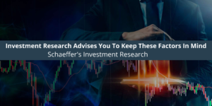 Investment Research Advises You To Keep These Factors In Mind