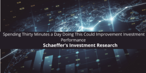 Schaeffer's Investment Research Says Spending Thirty Minutes a Day